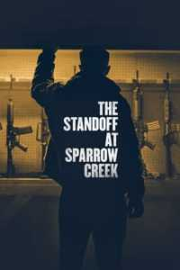 The Standoff at Sparrow Creek online