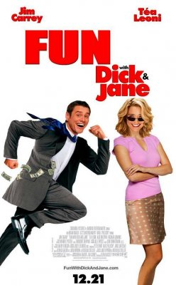 Nuotykiai su Diku ir Džeine / Fun with Dick and Jane (2005)