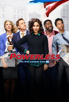 Bejėgiai (1 Sezonas) / Powerless (Season 1) (2017)