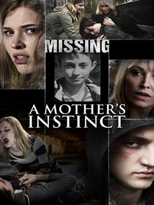 Motinos nuojauta / Her Own Justice / A Mother's Instinct (2015)