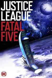 Justice League vs. the Fatal Five online