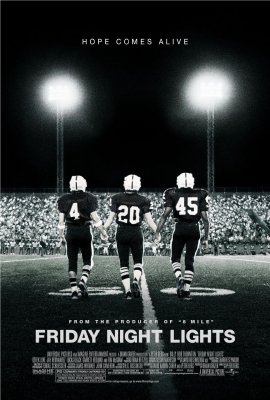 Penktadienio vakaro žiburiai / Friday Night Lights (2004)