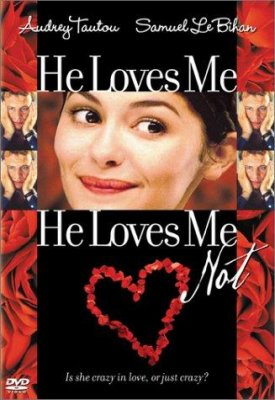 Myli, nemyli / He Loves Me... He Loves Me Not (2002)