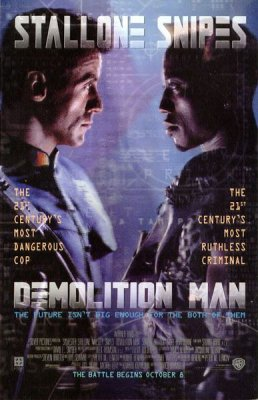 Visa griaunantis / Demolition Man (1993)